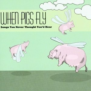 when_pigs_fly